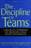 Portada de THE DISCIPLINE OF TEAMS: A MINDBOOK-WORKBOOK FOR DELIVERING SMALL GROUP PERFORMANCE 1ST (FIRST) EDITION BY KATZENBACH, JON R., SMITH, DOUGLAS K., SMITH, DOUG (2001)