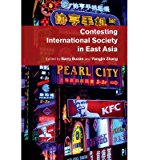 Portada de [(CONTESTING INTERNATIONAL SOCIETY IN EAST ASIA)] [ EDITED BY BARRY BUZAN, EDITED BY YONGJIN ZHANG ] [OCTOBER, 2014]