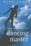 Portada de THE RETURN OF THE DANCING MASTER
