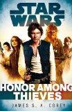 Portada de STAR WARS: EMPIRE AND REBELLION: HONOR AMONG THIEVES (STAR WARS EMPIRE & REBELLION)