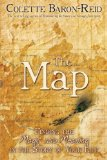 Portada de THE MAP: FINDING THE MAGIC AND MEANING IN THE STORY OF YOUR LIFE BY BARON-REID, COLETTE (2011) PAPERBACK