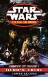 AGENTS OF CHAOS I: HERO'S TRIAL (STAR WARS: THE NEW JEDI ORDER)
