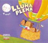 Portada de LLUNA PLENA 4 ANYS. 1ER TRIMESTRE. COMUNITAT VALENCIANA: EDUCACIÓN INFANTIL