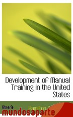 Portada de DEVELOPMENT OF MANUAL TRAINING IN THE UNITED STATES