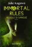 Portada de IMMORTAL RULES. REGOLE DI SANGUE (TEENS INTERNATIONAL)