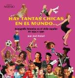 Portada de HAY TANTAS CHICAS EN EL MUNDO...: ICONOGRAFÍA FEMENINA EN EL VINILO ESPAÑOL DE 1954 A 1990 (MUSICA (MILENIO))