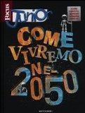 Portada de FOCUS JUNIOR. COME VIVREMO NEL 2050