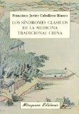 Portada de LOS SÍNDROMES CLÁSICOS DE LA MEDICINA TRADICIONAL CHINA
