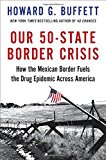 Portada de OUR 50-STATE BORDER CRISIS: HOW THE MEXICAN BORDER FUELS THE DRUG EPIDEMIC ACROSS AMERICA