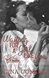 Portada de WAITING FOR A GIRL LIKE YOU: VOLUME 1 (KISSABLES DUOLOGY SERIES, CONTEMPORARY ROMANCE)