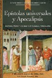 Portada de EPISTOLAS UNIVERSALES Y APOCALIPSIS/UNIVERSAL LETTERS AND THE BOOK OF REVELATION: JUAN 1, 2 Y 3, SANTIAGO, PEDRO 1 Y 2, JUDAS, APOCALIPSIS