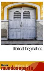Portada de BIBLICAL DOGMATICS