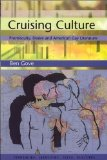 Portada de CRUISING CULTURE: PROMISCUITY, DESIRE AND AMERICAN GAY LITERATURE (TENDENCIES: IDENTITIES, TEXTS, CULTURES)