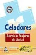 Portada de CELADORES DEL SERVICIO RIOJANO DE SALUD. TEST