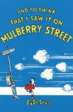 Portada de AND TO THINK THAT I SAW IT ON MULBERRY STREET (DR.SEUSS CLASSIC COLLECTION)