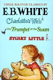 Portada de CHARLOTTE'S WEB, STUART LITTLE, & THE TRUMPET OF THE SWAN: THREE BELOVED CLASSICS