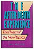 Portada de THE AFTER DEATH EXPERIENCE: THE PHYSICS OF THE NON-PHYSICAL BY IAN WILSON (1989-02-01)