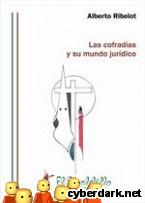 Portada de LAS COFRADÍAS Y SU MUNDO JURÍDICO - EBOOK