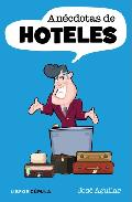 ANECDOTAS DE HOTELES