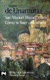 Portada de SAN MANUEL BUENO, MARTIR: COMO SE HACE UNA NOVELA