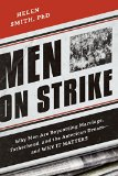 Portada de MEN ON STRIKE: WHY MEN ARE BOYCOTTING MARRIAGE, FATHERHOOD, AND THE AMERICAN DREAM - AND WHY IT MATTERS