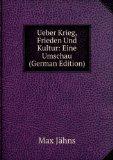 Portada de UEBER KRIEG, FRIEDEN UND KULTUR: EINE UMSCHAU (GERMAN EDITION)