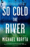 Portada de SO COLD THE RIVER