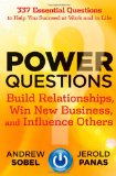 Portada de POWER QUESTIONS: BUILD RELATIONSHIPS, WIN NEW BUSINESS, AND INFLUENCE OTHERS