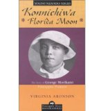 Portada de [( KONNICHIWA FLORIDA MOON: THE STORY OF GEORGE MORIKAMI, PINEAPPLE PIONEER )] [BY: VIRGINIA ARONSON] [SEP-2002]