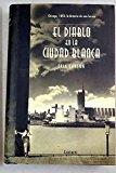 Portada de DIABLO EN LA CIUDAD BLANCA, EL (VIVENCIAS)