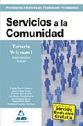 Portada de CUERPO DE PROFESORES TECNICOS DE FORMACION PROFESIONAL: SERVICIOSA LA COMUNIDAD: TEMARIO VOLUMEN I