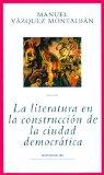 Portada de LA LITERATURA EN LA CONSTRUCCIÓN DE LA CIUDAD DEMOCRÁTICA