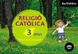 Portada de RELIGIÓ CATÒLICA P3. LLIBRE DE L ' ALUMNE