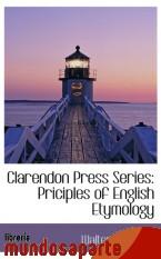 Portada de CLARENDON PRESS SERIES: PRICIPLES OF ENGLISH ETYMOLOGY
