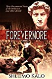 Portada de FOREVERMORE: THREE DOCUMENTED STORIES OF JEWISH HISTORICAL FIGURES OVERCOMING OPPRESSION