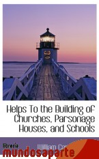 Portada de HELPS TO THE BUILDING OF CHURCHES, PARSONAGE HOUSES, AND SCHOOLS