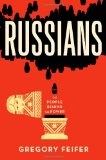 Portada de RUSSIANS: THE PEOPLE BEHIND THE POWER
