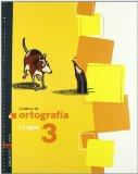 Portada de CUADERNO 3 DE ORTOGRAFIA (LENGUA PRIMARIA)