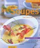 Portada de LES SOUPES : TOUT POUR LES RÉUSSIR (CARNETS DE CUISINE)