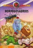 Portada de HORMIGOSAURIOS (SUPERFIERAS 1)