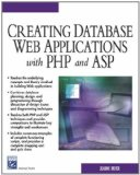 Portada de CREATING DATABASE WEB APPLICATIONS WITH PHP AND ASP (CHARLES RIVER MEDIA INTERNET & WEB DESIGN)