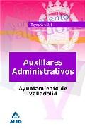 Portada de AUXILIARES ADMINISTRATIVOS DEL AYUNTAMIENTO DE VALLADOLID. TEMARIO