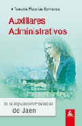Portada de AUXILIARES ADMINISTRATIVOS DE LA DIPUTACION PROVINCIAL DE JAEN. TEMARIO PARA CASI TODO