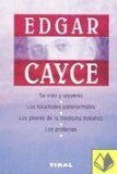 Portada de EDGAR CAYCE: SU VIDA Y SU UNIVERSO