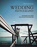 Portada de [(PROFESSIONAL WEDDING PHOTOGRAPHY : TECHNIQUES AND IMAGES FROM MASTER PHOTOGRAPHERS)] [BY (AUTHOR) LOU JACOBS] PUBLISHED ON (MARCH, 2009)