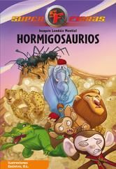 Portada de SUPERFIERAS 1: HORMIGOSAURIOS