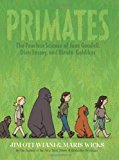Portada de PRIMATES: THE FEARLESS SCIENCE OF JANE GOODALL, DIAN FOSSEY, AND BIRUTE GALDIKAS