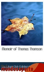 Portada de MEMOIR OF THOMAS THOMSON