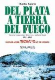 Portada de DEL PLATA A TIERRA DEL FUEGO: VIAJE DE UN NATURALISTA ALREDEDOR DEL MUNDO A BORDO DEL H. M. S. BEAGLE 1831-1836
