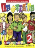 Portada de LA PANDILLA 2. NIVEAU A2 - CURSO DE ESPAÑOL PARA NIÑOS Y NIÑAS: LIBRO DEL ALUMNO, CUADERNO DE ACTIVIDADES